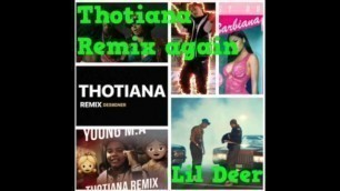 Lil Deer - Thotiana Remix (ReProd. TrakBeatz)